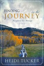 Finding Hope in the Journey: Recognize His Message