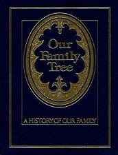 Our Family Tree A History Of Our Family Genealogy Hard cover New Condition