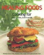 Healing Foods: Cooking for Celiacs, Colitis, Crohn's and IBS, Elephant Publishin