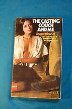 The Casting Couch and Me Joan Wood Memoirs of A Young Actress Pocket 1976