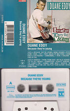 DUANE EDDY - Because they're young ★ MC Musikkassette Cassette