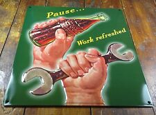 COCA COLA PAUSE WORK REFRESHED MANS HAND & WRENCH HIGHLY EMBOSSED METAL SIGN