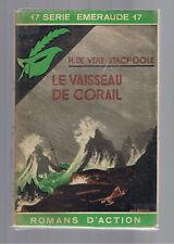 LE VAISSEAU DE CORAIL H.DE VERE STACPOOLE  MASQUE JAQUETTE SERIE EMERAUDE 1939
