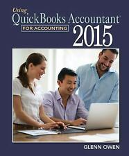 Using QuickBooks® Accountant 2015 for Accounting by Glenn Owen (2015, Paperback)