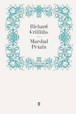Marshal Pétain, Griffiths, Richard, Excellent, Paperback