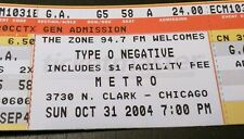 Type O Negative Concert Ticket - Halloween 2004, Cancelled due to Heart Attack!