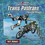 Travis Pastrana: Motocross Champion (Extreme Sports Biographies)-ExLibrary