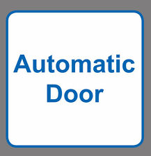 4 x AUTOMATIC DOOR sign sticker blue & white vinyl square 8x8cm small
