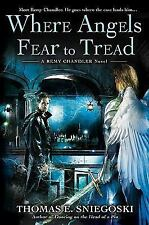 Where Angels Fear to Tread: A Remy Chandler Novel-ExLibrary