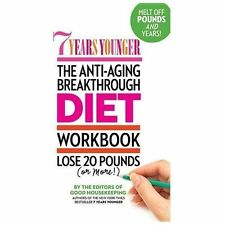 7 YEARS YOUNGER-The Anti-Aging Breakthrough DIET WORKBOOK-Lose 20 Pounds+, NEW
