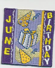 Scout JUNE HAPPY BIRTHDAY Party Fun Patches Badges Crests GIRL BOY GUIDES