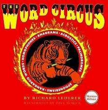 The Word Circus: A Letter-Perfect Book (Lighter Side of Language Serie-ExLibrary