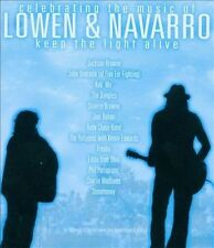 Celebrating the Music of  Lowen & Navarro: Keep the Light Alive by