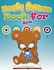 Brain Games Book for Kids by Speedy Publishing LLC (2014, Paperback)