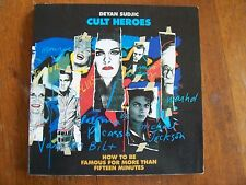 Cult Heroes by Deyan Sudjic 1989 Image Celebrity Commodities & Popular Culture