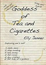 Goddess of Tea and Cigarettes by Jenner, Elly -Paperback