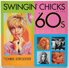 SWINGIN CHICKS OF THE 60's / 101 OF THE DECADES DEFINING WOMEN / CEDCO 2000