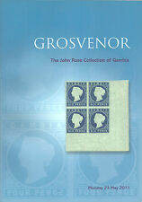 AUCTION CATALOGUE THE JOHN ROSE COLLECTION OF GAMBIA GROSVENOR 2011
