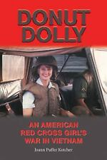 Donut Dolly: An American Red Cross Girl's War in Vietnam (North Texas Military B