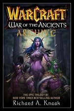 LIKE NEW WarCraft War of the Ancients Archive by Richard A. Knaak (2007)