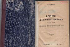 1933: LEZIONI DI CHIMICA APPLICATA TENUTE NELLA R. SCUOLA D'INGEGNERIA DI ROMA