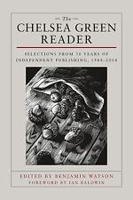The Chelsea Green Reader: Selections from 30 Years of Independent Publishing, 19