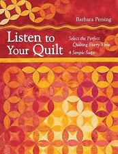 Listen to Your Quilt: Select the Perfect Quilting Every Time - 4 Simple Steps, P