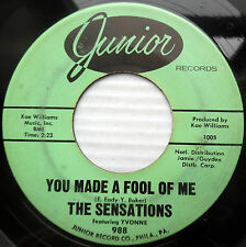 SENSATIONS doowop 45 YOU MADE A FOOL OF ME / That's what you Gotta Do  vg  F1706