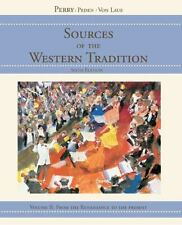 Sources of the Western Tradition, Vol. 2: From the Renaissance to the Present, M