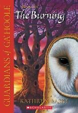 GUARDIANS OF GA'HOOLE BOOK 6 THE BURNING Kathryn Lasky BRAND NEW BOOK