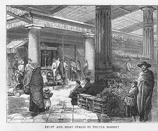 MEXICO Fruit and Meat Stalls in Toluca Market - Antique Print 1886