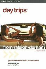 Day Trips® from Raleigh-Durham, 2nd (Day Trips Series)