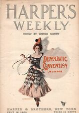 1908 Harpers Weekly July 18 - Democratic Convention Number; Quebec is 300;