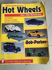 COMPLETE BOOK of HOT WHEELS, 30th Anniversary GUIDE, 3rd BOB PARKER, Free Ship