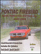 Trans Am and Firebird Restoration Manual 1967 1968 1969 Pontiac Guide Book