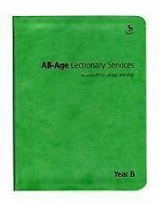 All-age Lectionary Services Year B by Scripture Union Publishing (Leather /...