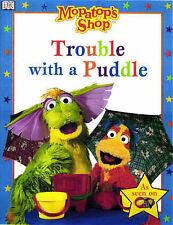 Mopatop Story Book: Trouble with a Puddle (Mopatop's Shop) Very Good Book