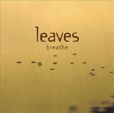 Leaves - Breathe  (CD, Aug-2002, Wea)