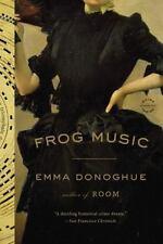 Frog Music - LikeNew - Donoghue, Emma - Paperback