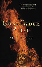The Gunpowder Plot, Haynes, Alan, Paperback, New