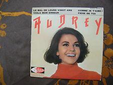 """EP AUDREY  """"Le mal de leurs vingt ans""""+3  - FRENCH YEYE GIRL - Salvador 434.852"""