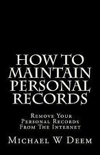 How to Maintain Personal Record : Remove Your Personal Records from the...