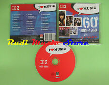 CD I LOVE MUSIC 60'S 1965 1969 CD 2 compilation 2004 ANIMALS SMALL FACES (C17)