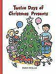 Twelve Days of Christmas Presents by Harriet Ziefert (2004, Hardcover)