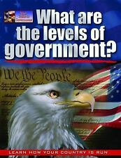 Your Guide to Government: What Are the Levels of Government? by Baron Bedesky...