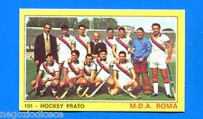 Figurina CAMPIONI DELLO SPORT 1970/71 - n. 191 - MDA ROMA -HOCKEY PRATO-rec