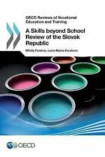 OECD Reviews of Vocational Education and Training: A Skills Beyond School...