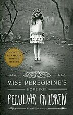 Miss Peregrine's Home for Peculiar Children (Miss Peregrine's Peculiar