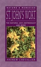 St. John's Wort: The Natural Anti-Depressant and More (Nature's Remedi-ExLibrary