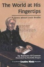 The World at His Fingertips: A Story about Louis Braille (Creative Min-ExLibrary